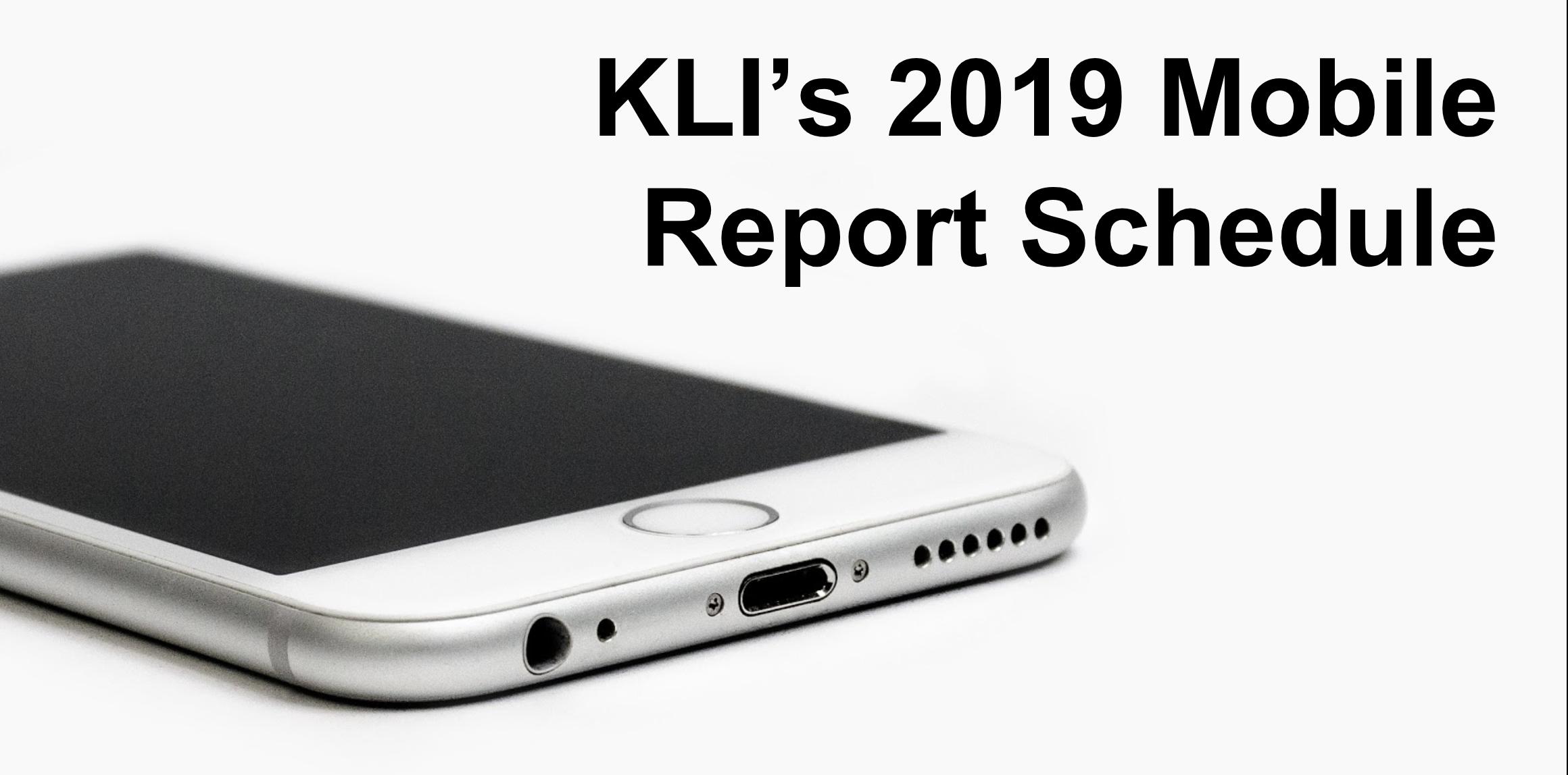 KLI's-2019-mobile-report-schedule