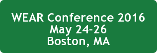 WEAR Conference 2016 May 24-26 Boston, MA